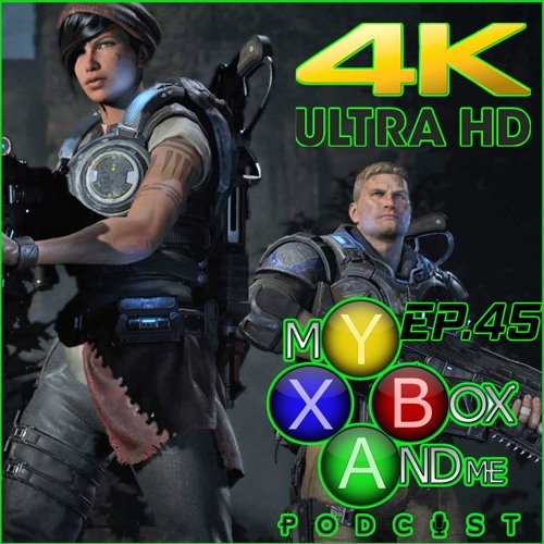 Xbox Games Run At 4k – My Xbox And ME Episode 45