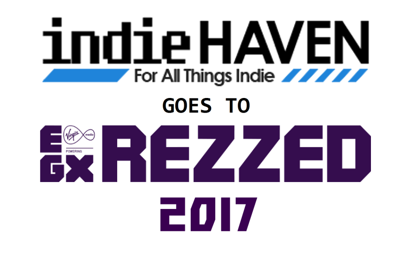 Indie Haven Go to EGX Rezzed 2017