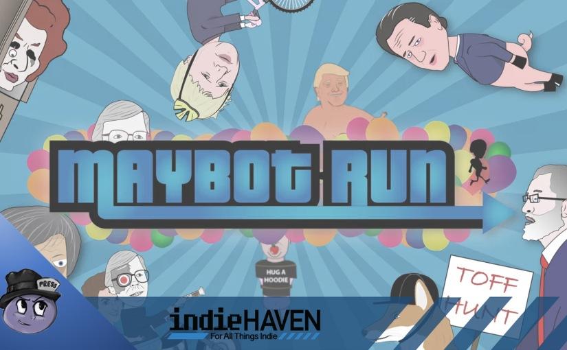 Maybot Run – FirstImpressions