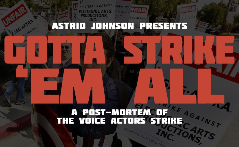 Gotta Strike 'Em All – A Post-Mortem of the Voice Actors Strike